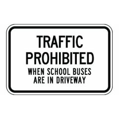 Traffic Prohibited When School Buses Are In Driveway
