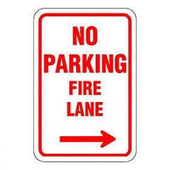 No Parking Fire Lane w/ Right Arrow Sign