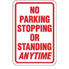 No Parking Stopping or Standing Anytime Sign